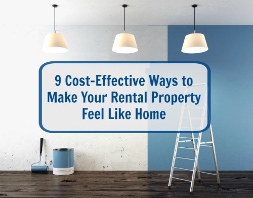 9 cost effective ways to make your rental property feel for Cost effective ways to build a house