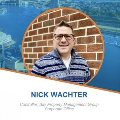 Employee Spotlight - Nick Wachter, Controller Bay Property Management