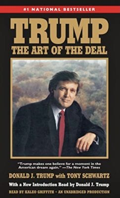 Trump: The Art of the Deal, by Donald J. Trump